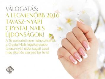 2016 Tavasz-Nyár Crystal Nails újdonságok