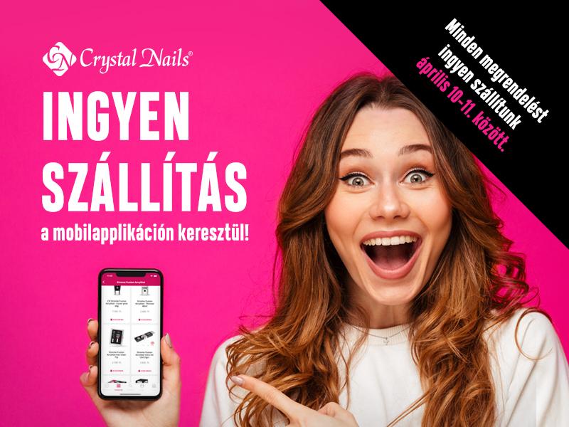 Exkluzív ajánlat csak a Crystal Nails mobilapplikációban!