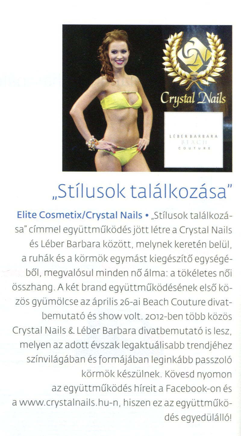 Beauty Forum - Crystal Nails és Léber Barbara stílusok találkozása